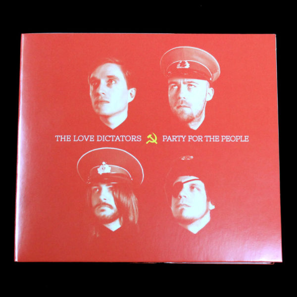 "Vorderseite des The Love Dictators Albums ""Party for the People"""